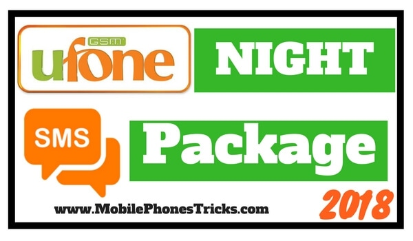 Ufone Night SMS Package 2018 - Cheapest Ufone SMS Night Package
