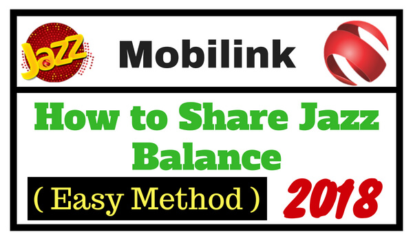 How to Share Jazz Balance - Mobilink Balance Sharing Code 2018
