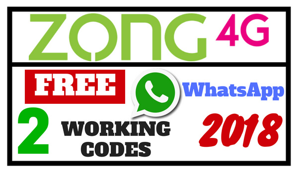 Zong Free WhatsApp Code 2018 - (2 Working Latest Tricks and Offers)