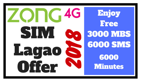 Zong Sim Lagao Offer 2018 (Enjoy Free 6000 MBS - SMS & Minutes on Band SIM)
