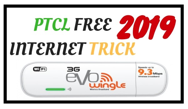 PTCL Evo Wingle Free Internet Trick 2019