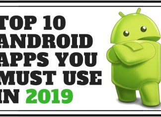 Top 10 Best Android Apps You Must Use in 2019