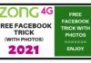 ZONG FREE FACEBOOK TRICK WITH PHOTOS 2021
